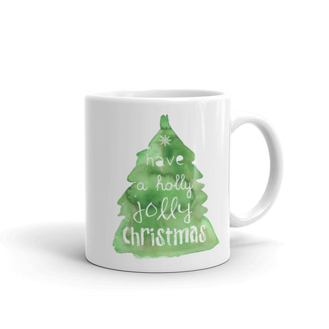 Have a Holly Jolly Christmas Mug
