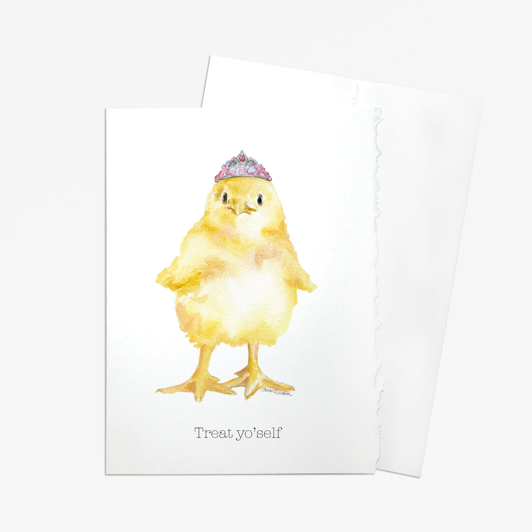 Tiara Chick - Treat Yo'self Greeting Card