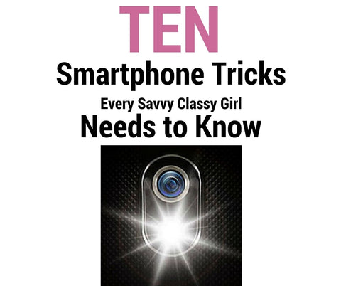 ten smartphone tricks