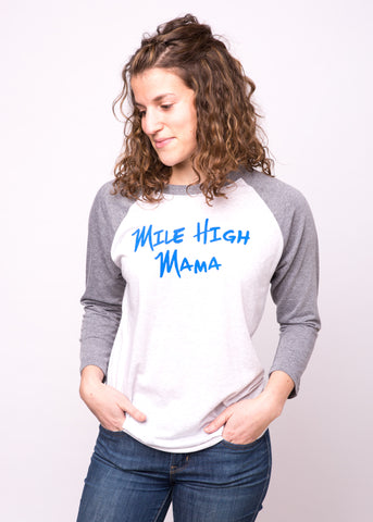 Mile High Mama Raglan