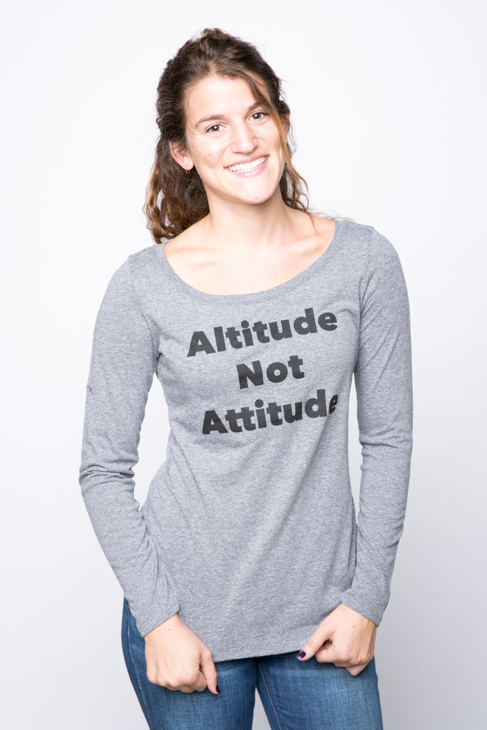 Altitude not Attitude Long Sleeve