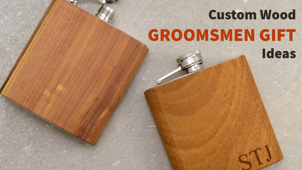 Custom Wood Groomsmen Gifts