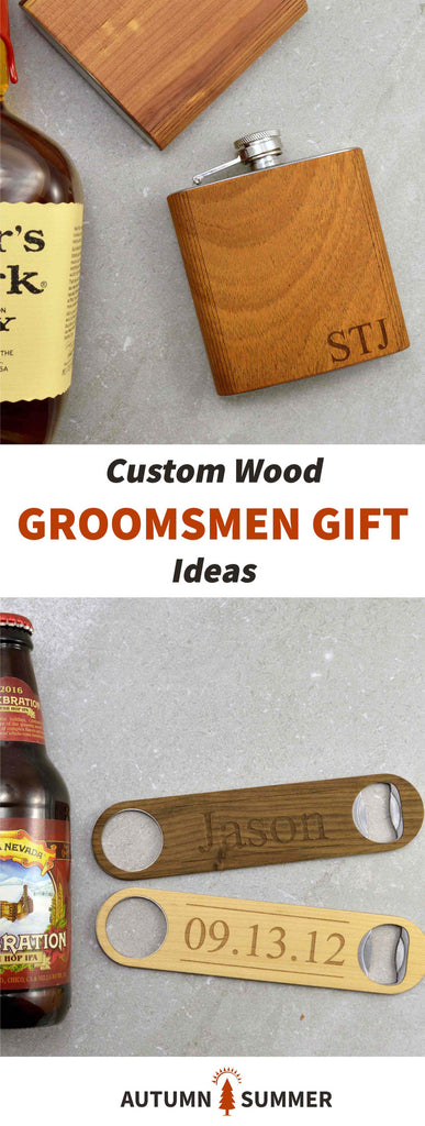 Custom Wood Groomsmen Gift Ideas 2017