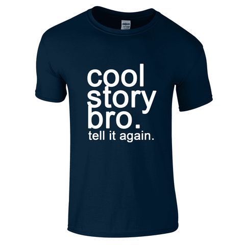Cool Story Bro T-Shirt-Hero Gear
