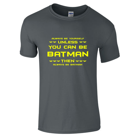 Mens T-Shirts - Funny Batman Slogan T-Shirt