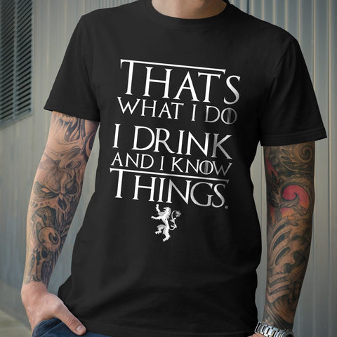 Mens T-Shirts - Tyrion I Drink And I Know Things Game Of Thrones T-Shirt
