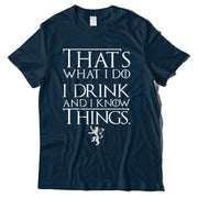 Tyrion I Drink And I Know Things Game Of Thrones T-Shirt-Hero Gear