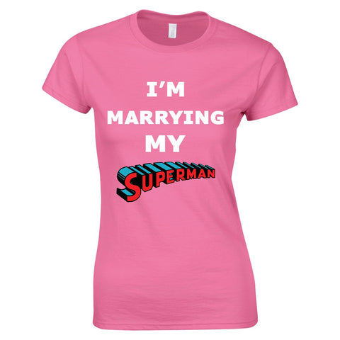 Mens T-Shirts - Womens I'm Marrying My Superman T-Shirt