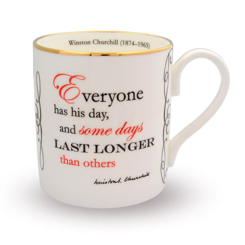 Fine English Bone China | Everyone has his day... Mug | Winston Churchill | Halcyon Days | Made in England