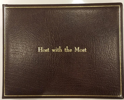 """Host with the Most"", Calf Leather Guest Book, 7 by 9 inches"