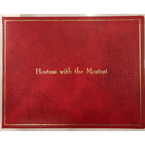 """Hostess with the Mostest"" Leather Guest Book, Blank 7 by 9 inches"
