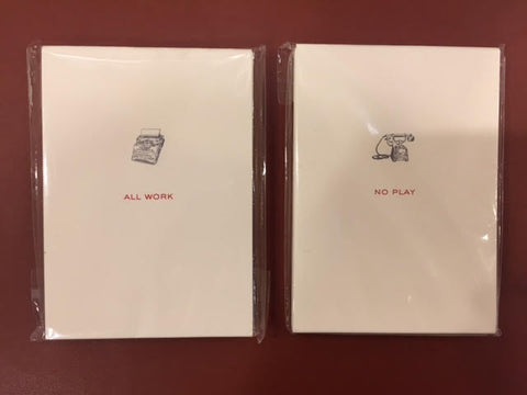 """All Work"" and ""No Play"" Double Tablet Note Sheet Stationery by Dempsey & Carroll"