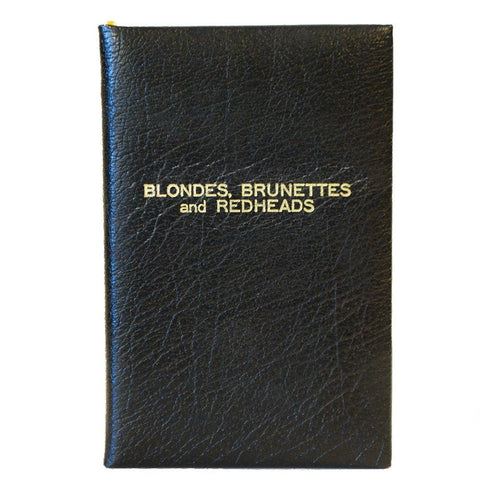 "Buffalo Calf Leather Notebook | 7 by 4 Inches | ""Blondes, Brunettes and Red Heads"""