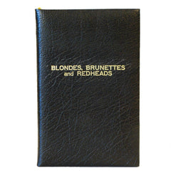 "Buffalo Calf Leather Notebook | 7 by 4 Inches | ""Blondes, Brunettes and Red Heads""-Titled Notebooks-Sterling-and-Burke"