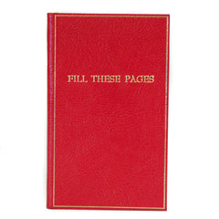 FILL THESE PAGES Calf Notebook, 7 by 4 Inches by Charing Cross Ltd.-Titled Notebooks-Sterling-and-Burke