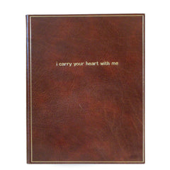 Leather Notebook | I Carry Your Heart With Me | 8 by 10 Inches | Buffalo Calf | Charing Cross-Titled Notebooks-Sterling-and-Burke