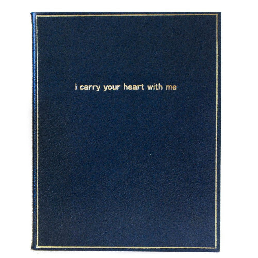 """I Carry Your Heart With Me"" 8 by 10 Inch Notebook, Buffalo Calf with Lined Pages-Titled Notebooks-Sterling-and-Burke"
