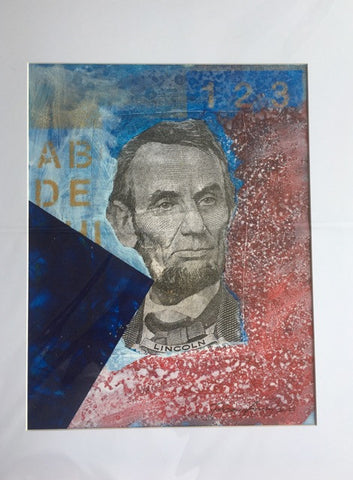 1 2 3 Lincoln, Original Acrylic Mixed Media Collage on Paper, 11 by 14 Inches