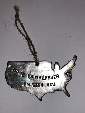 """Home is wherever Im with you"" Ornament"