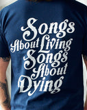 Songs About Living ~ Songs About Dying