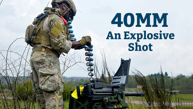 An Explosive Shot: The 40MM