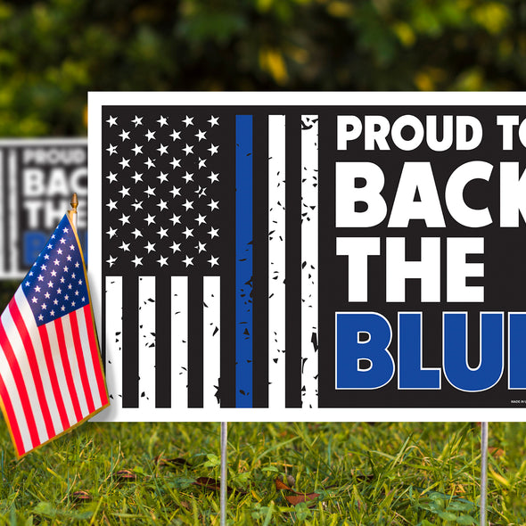 "Proud to Back the Blue 12"" x 18"" Two Pack Yard Signs"