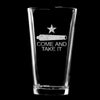 Pint Glass - Come and Take It Cannon
