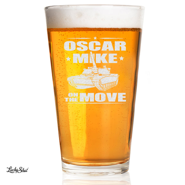Pint Glass - Oscar Mike On the Move