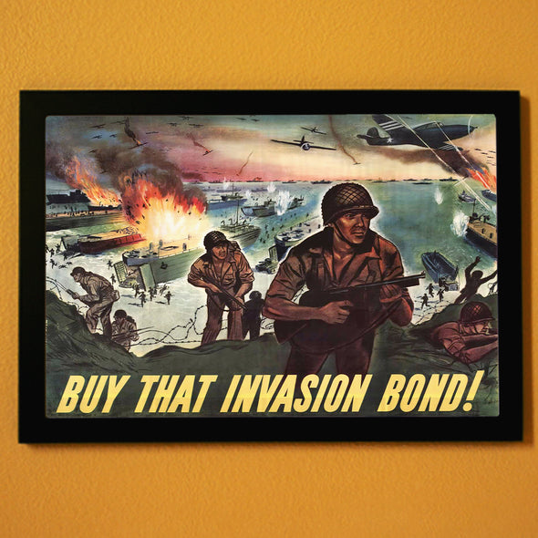 Buy That Invasion Bond! World War II Poster