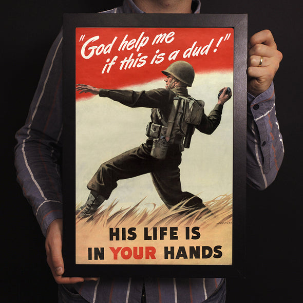 """God Help Me If This Is A Dud"" World War II Poster"