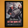 Sub Spotted - Let 'Em Have It! World War II Poster