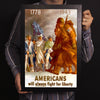 Americans Will Always Fight For Liberty World War II Poster