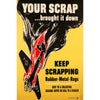 Your Scrap... Brought it Down World War II Poster