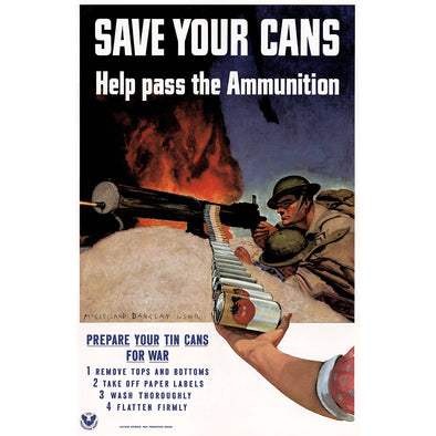 Save Your Cans World War II Poster