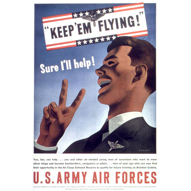 Keep 'Em Flying - U.S Army Air Forces World War II Poster