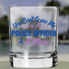 Whiskey Glass - Police Officer and a Mom