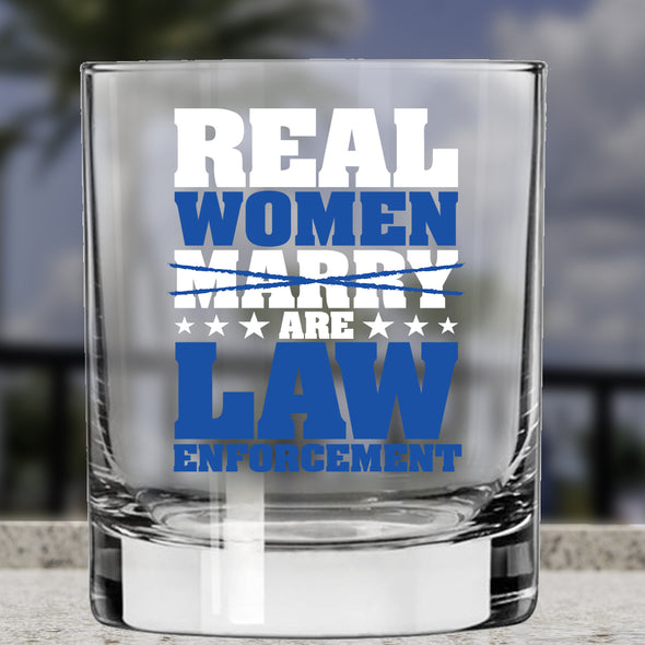 Whiskey Glass - Real Women are Law Enforcement