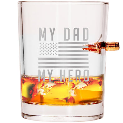 .308 Bullet Whiskey Glass - My Dad, My Hero