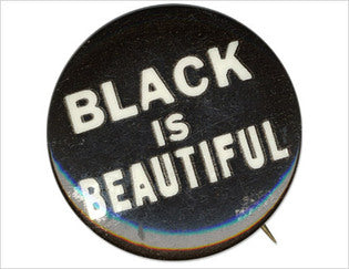 Black Is Beautiful Movement
