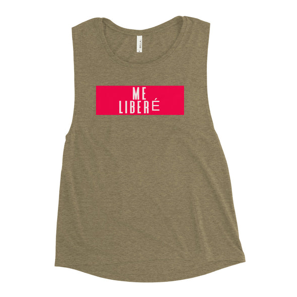 Me Liberé Ladies' Muscle Tank-Immigrant Apparel