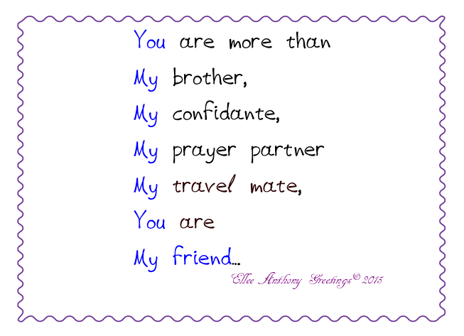 Af0010 Youre My Brother My Friend Sentiment Ellee Anthony