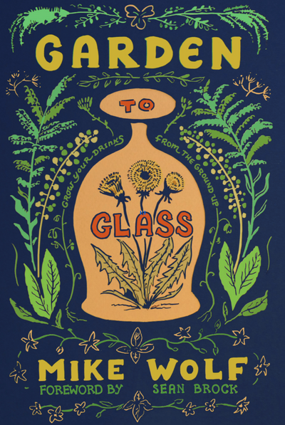 Good Grit's Reading List: Garden to Glass