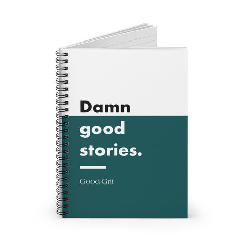Damn Good Stories Teal Notebook/Journal