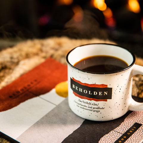 Beholden Mug by Good Grit