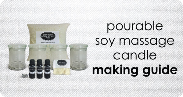 How To Make Pourable Soy Wax Massage Candles. Recipe & Easy Guide