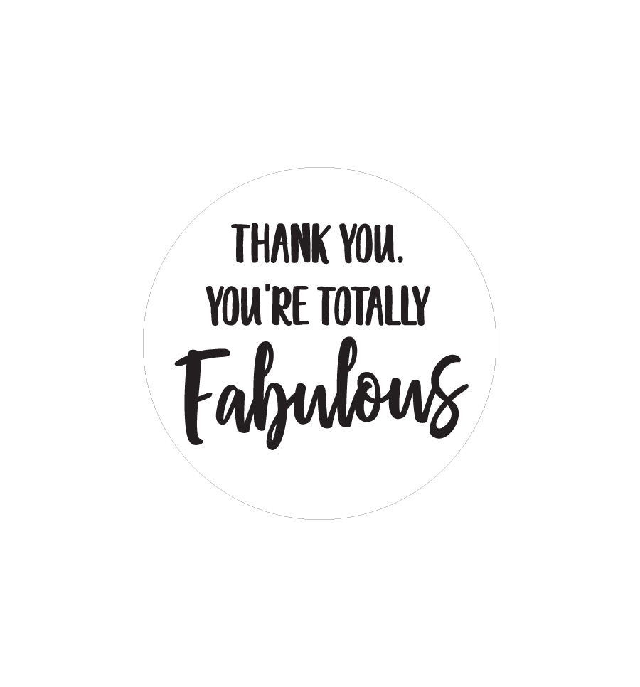 Thank You You're Totally Fabulous Label 4.2cm Dia - Transparent