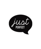 Just Perfect Speech Bubble Label 3.5 x 3cm