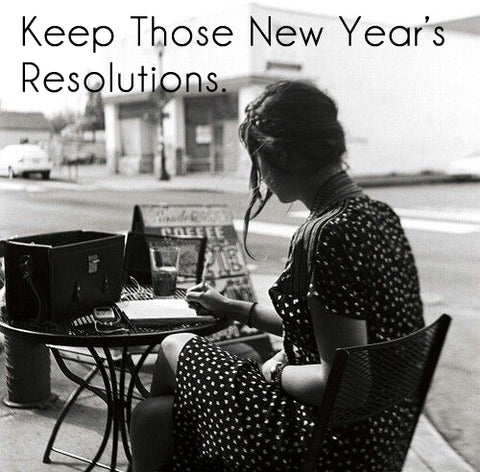 Kepp Those New Year's Resolutions