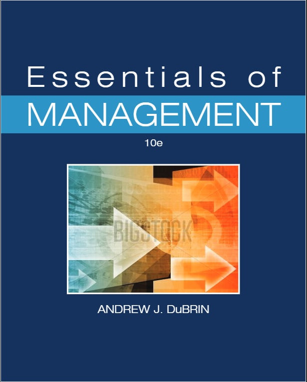 Essentials of Management 10th Edition by Andrew J. DuBRIN