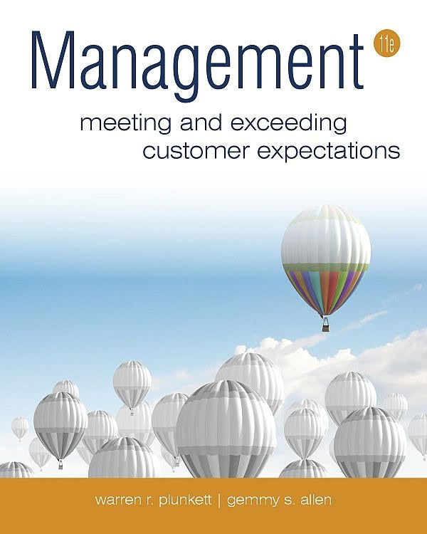 Management 11th Edition by Warren R. Plunkett and Gemmy S. Allen